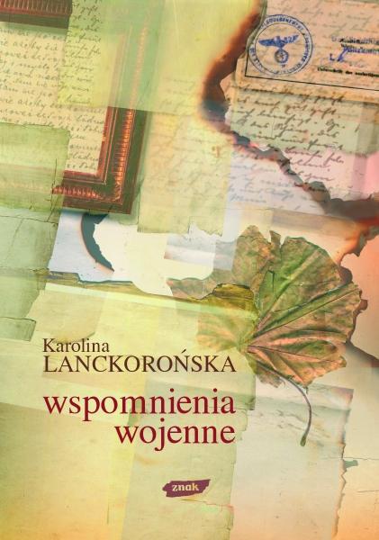 Wspomnienia wojenne  - Karolina Lanckorońska  | okładka