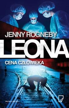 Leona. Cena człowieka - Jenny Rogneby | okładka
