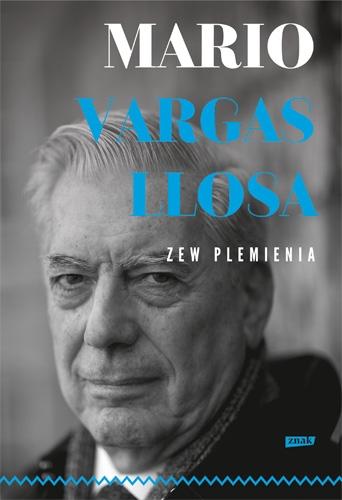 Zew plemienia - Mario Vargas Llosa  | okładka