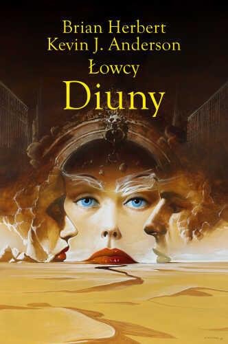 Łowcy z Diuny - Brian Herbert, K.J. Anderson | okładka