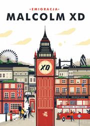 Emigracja - Malcolm XD | okładka