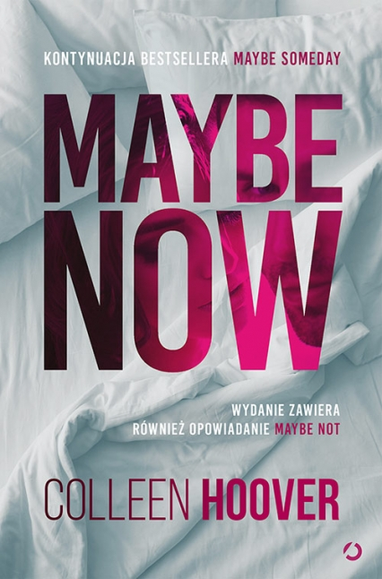 Maybe Now. Maybe Not - Colleen Hoover | okładka