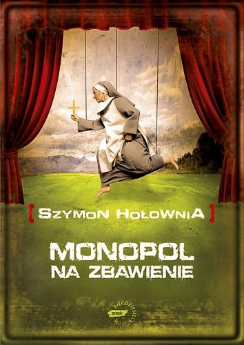 Monopol na zbawienie - Szymon Hołownia  | okładka
