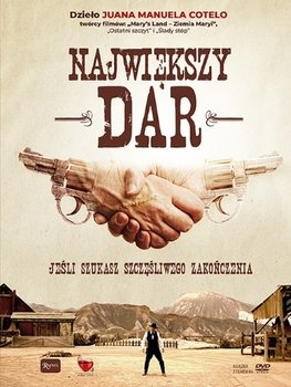 Największy Dar – DVD - Juan Manuel Cotelo | okładka