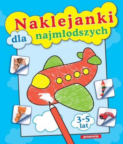 Naklejanki dla najmłodszych - Tamara Bolanowska | okładka