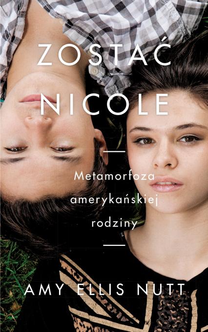 Zostać Nicole - Nutt Amy Ellis | okładka