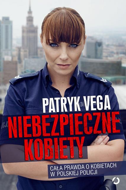 Niebezpieczne kobiety - Patryk Vega | okładka