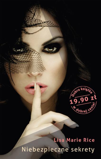 Niebezpieczne sekrety - Lisa Marie  Rice  | okładka