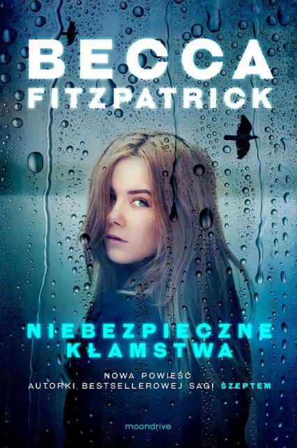 Niebezpieczne kłamstwa - Becca Fitzpatrick | okładka