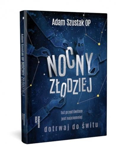 Nocny Złodziej - Adam Szustak OP | okładka