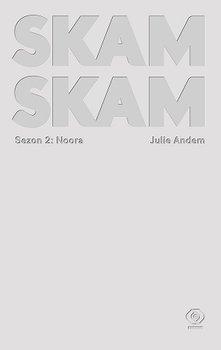 Noora. SKAM. Sezon 2 -  Julie Andem | okładka