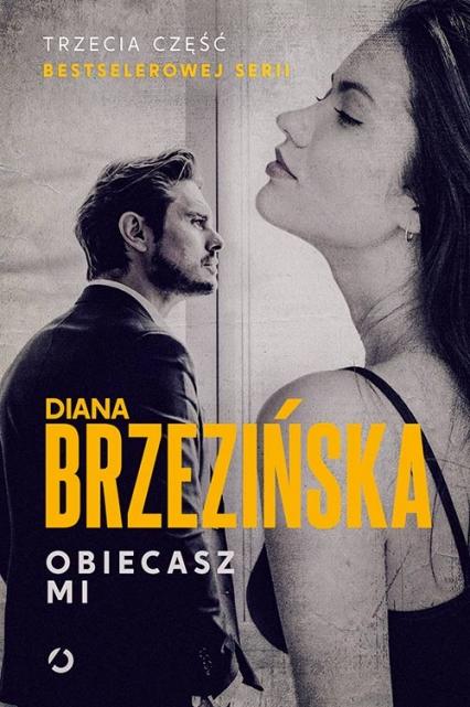 Obiecasz mi - Diana Brzezińska | okładka