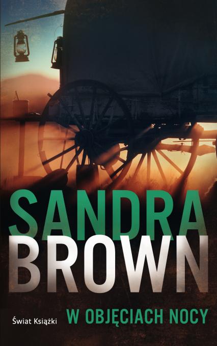 W objęciach nocy - Sandra Brown | okładka