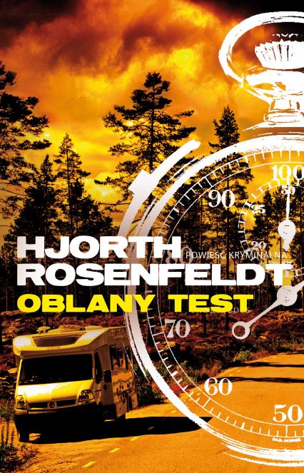 Oblany test - Michael Hjorth, Hans Rosenfeldt | okładka