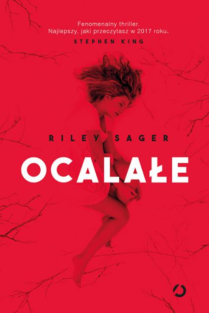 Ocalałe - Riley Sager   okładka