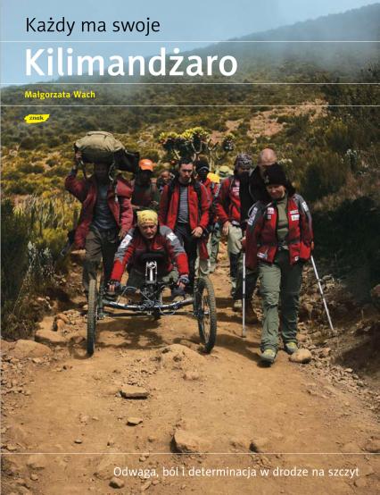 Każdy ma swoje Kilimandżaro - Małgorzata Wach  | okładka