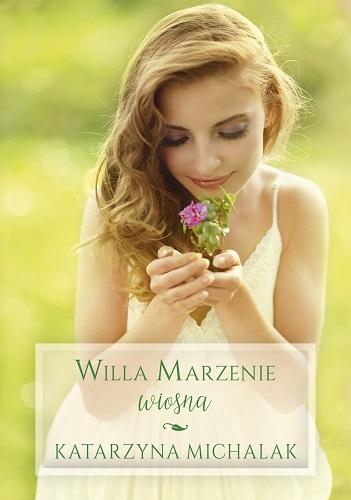 Rodzinka z Różanej. Wiosna - Katarzyna Michalak   okładka