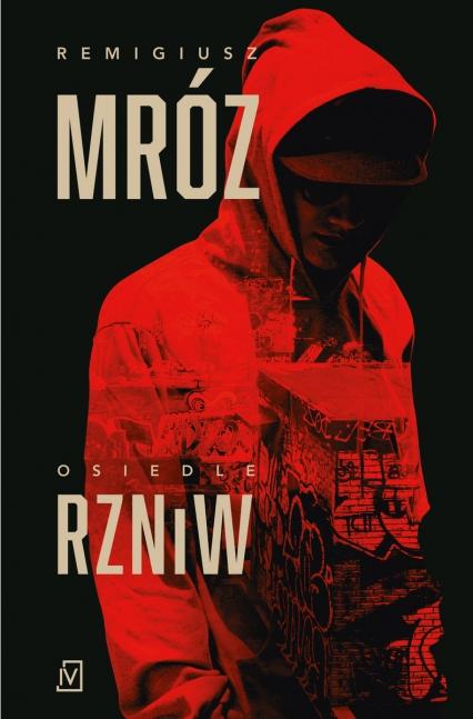Osiedle RZNiW - Remigiusz Mróz | okładka