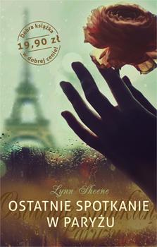 Ostatnie spotkanie w Paryżu - Lynn Sheene  | okładka