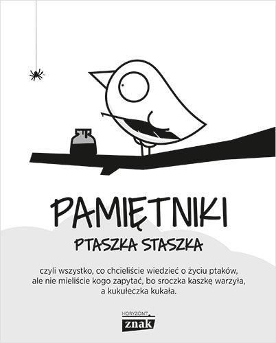 Pamiętniki Ptaszka Staszka - Jedliński Piotr | okładka