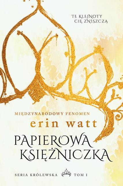 Papierowa księżniczka - Erin Watt | okładka