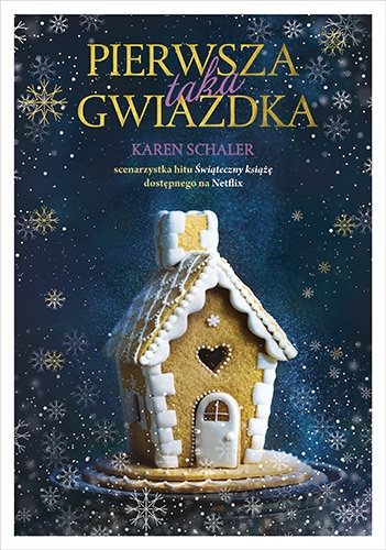 Pierwsza taka Gwiazdka - Schaler Karen | okładka