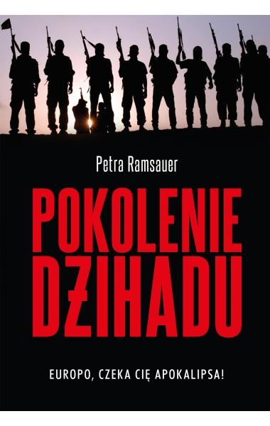 Pokolenie dżihadu - Petra Ramsauer | okładka