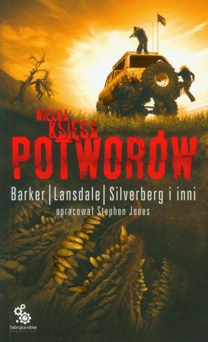 Wielka księga potworów. Tom 2 - Clive Barker, Basil Copper, Karl Edward Wagne   okładka