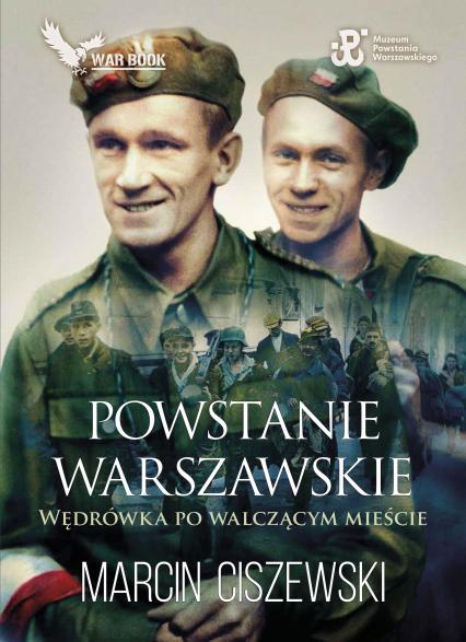 Powstanie Warszawskie - Marcin Ciszewski | okładka