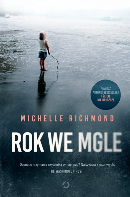 Rok we mgle - Michelle Richmond | okładka