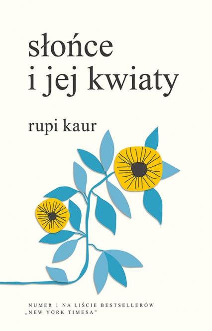 Słońce i jej kwiaty - Rupi Kaur  | okładka