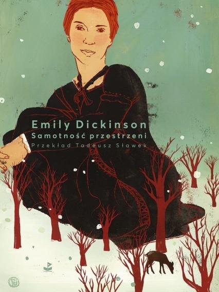 Samotność przestrzeni - Emily Dickinson | okładka