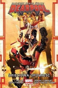 Śmieciowa opowieść. Deadpool. Tom 4 -  Gerry Duggan;  Charles Soule;  David Walker | okładka