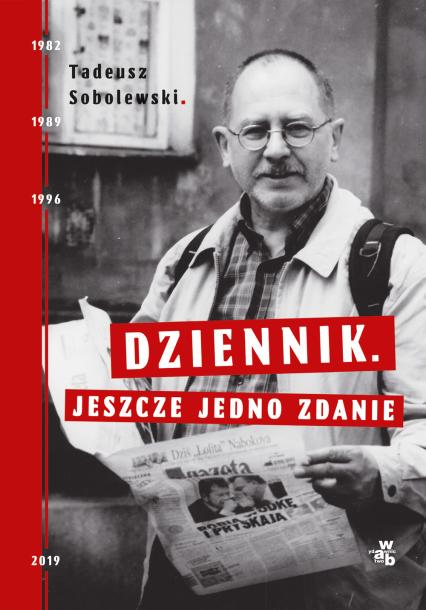 Dziennik. Jeszcze jedno zdanie - Tadeusz Sobolewski | okładka