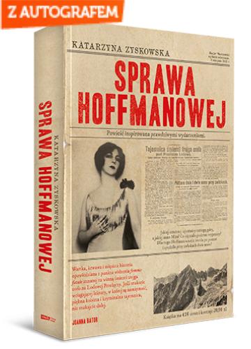 Sprawa Hoffmanowej - Katarzyna Zyskowska-Ignaciak  | okładka