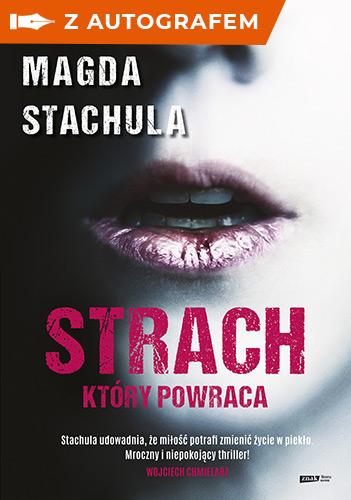 Strach, który powraca - z autografem - Magda Stachula | okładka