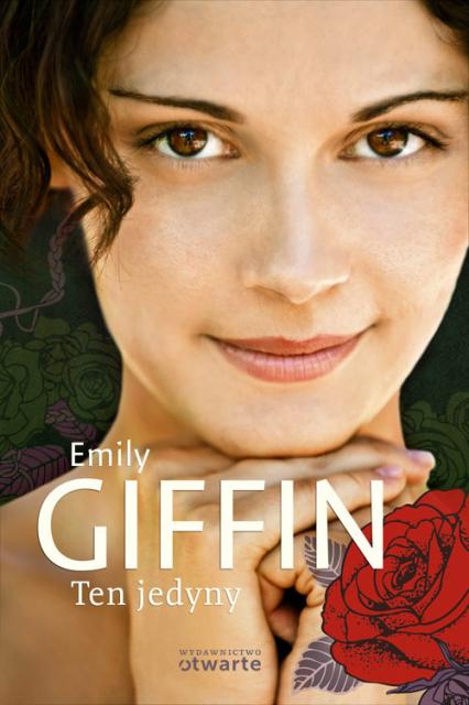 Ten jedyny - Emily Giffin | okładka