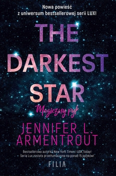 The Darkest Star. Magiczny pył - Jennnifer L. Armentrout | okładka