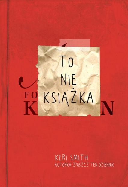 To nie książka  - Keri Smith | okładka