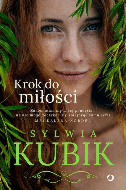 Krok do miłości - Sylwia Kubik | okładka