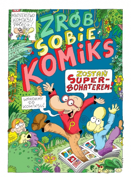 Zrób sobie komiks. Zostań superbohaterem - Piotr Kasiński, Robert Trojanowski | okładka