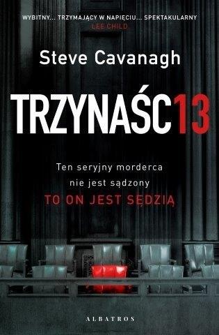 TRZYNAŚCIE - Steve Cavanagh | okładka