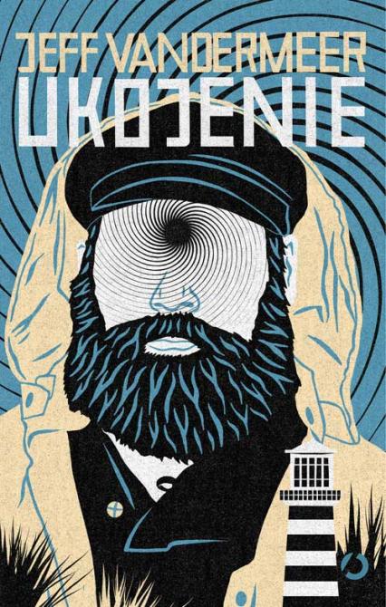 Ukojenie - Jeff  VanderMeer | okładka