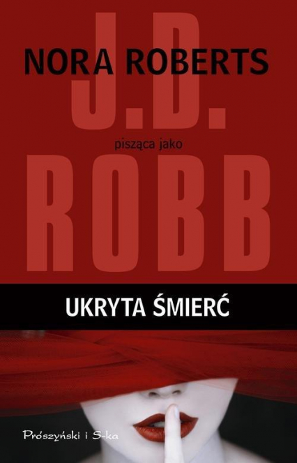 Ukryta śmierć - J.D.  Robb | okładka
