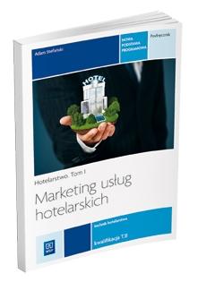 Marketing usług hotelarskich Tom 1 Podręcznik Kwalifikacja T.11 - Adam Stefański   okładka