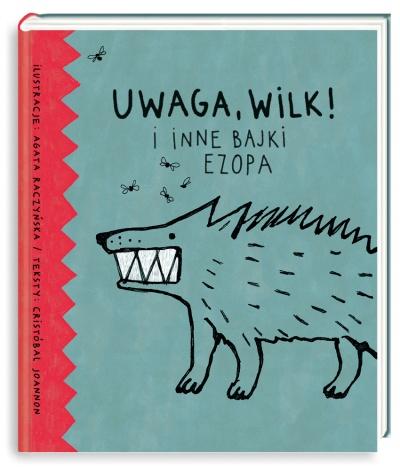 Uwaga, wilk! I inne bajki Ezopa - Cristóbal Joannon | okładka