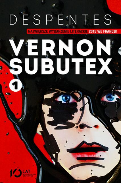 Vernon Subutex t. 1 - Virginie Despentes | okładka
