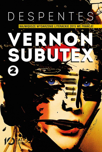 Vernon Subutex. Tom 2 - Virginie Despentes | okładka