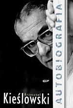 Autobiografia - Krzysztof Kieślowski  | okładka