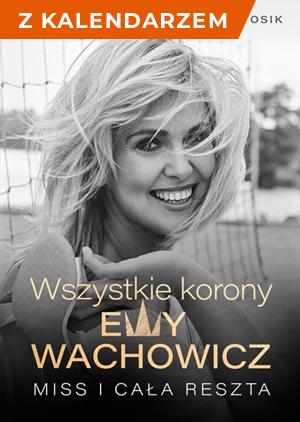 Wszystkie korony Ewy Wachowicz - książka + kalendarz 2021 -    okładka